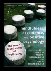 Mindfulness Acceptance and Positive Psychology