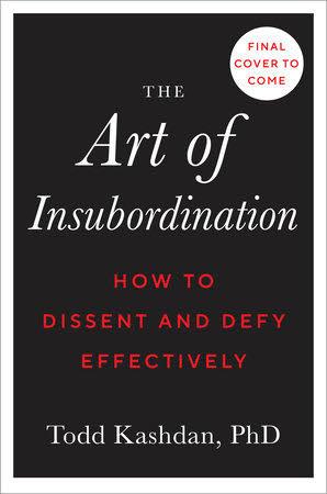 Art of Insubordination